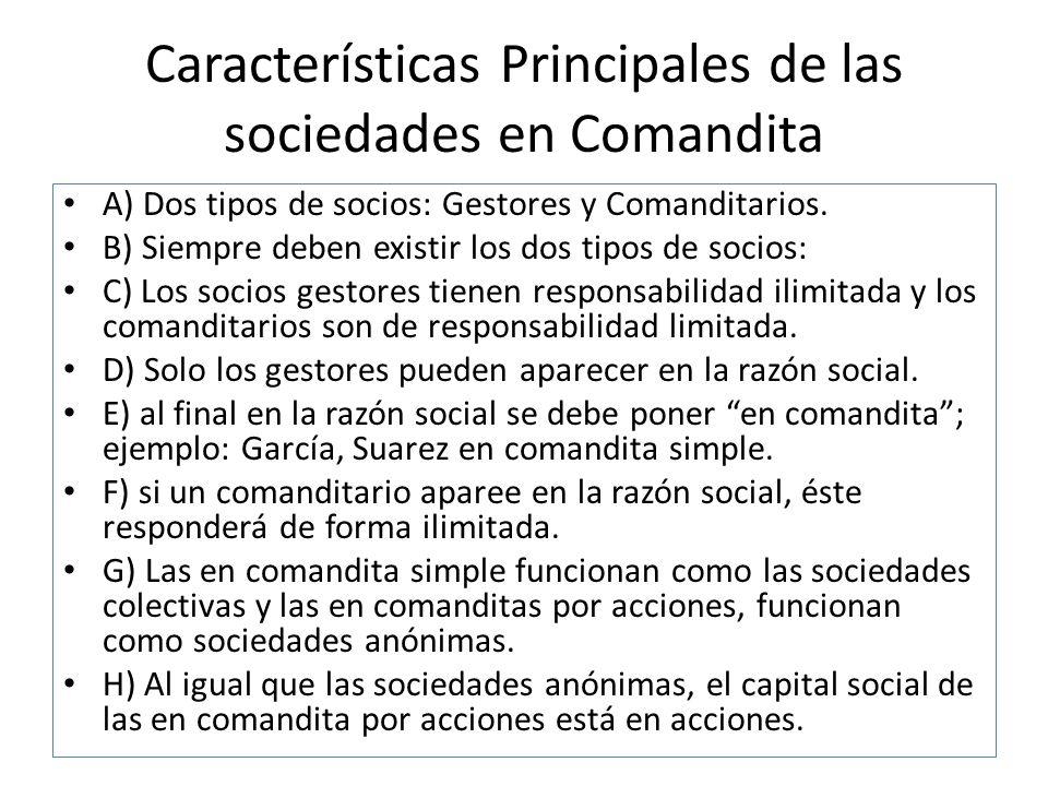 Características Principales de las sociedades en Comandita