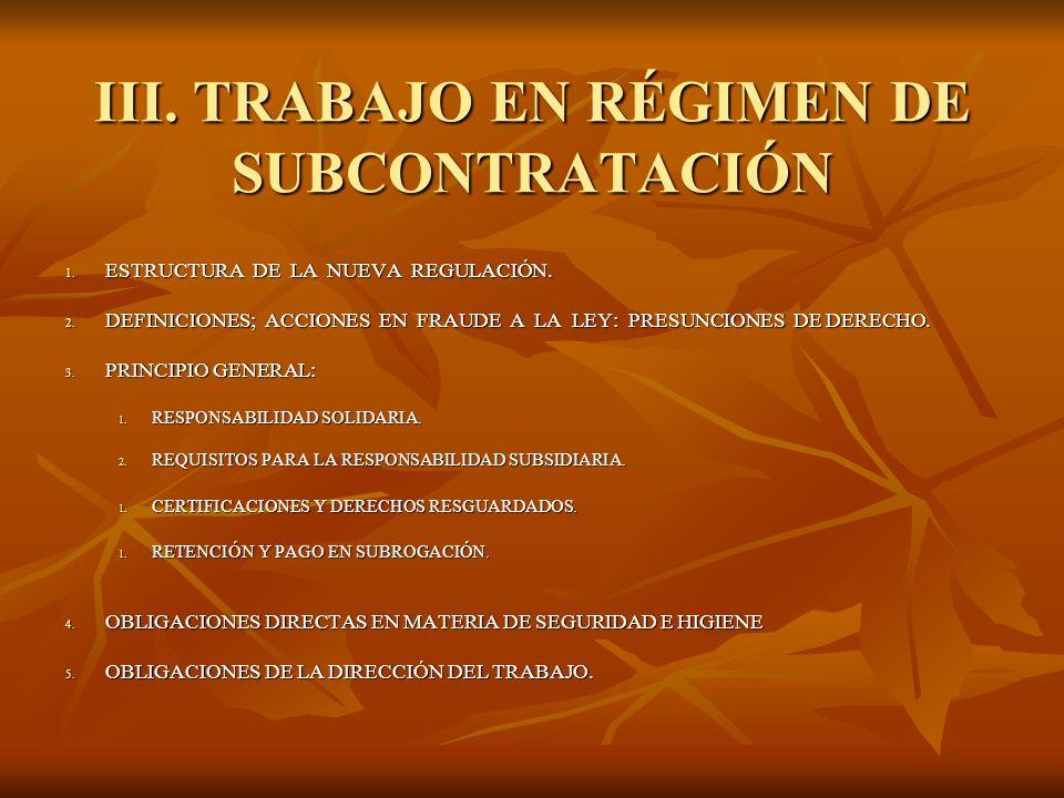 III. TRABAJO EN RÉGIMEN DE SUBCONTRATACIÓN