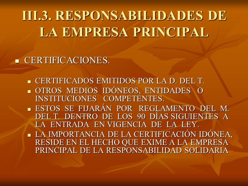 III.3. RESPONSABILIDADES DE LA EMPRESA PRINCIPAL