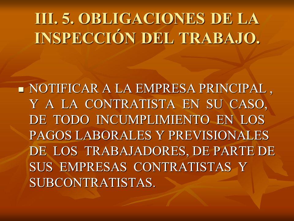 III. 5. OBLIGACIONES DE LA INSPECCIÓN DEL TRABAJO.