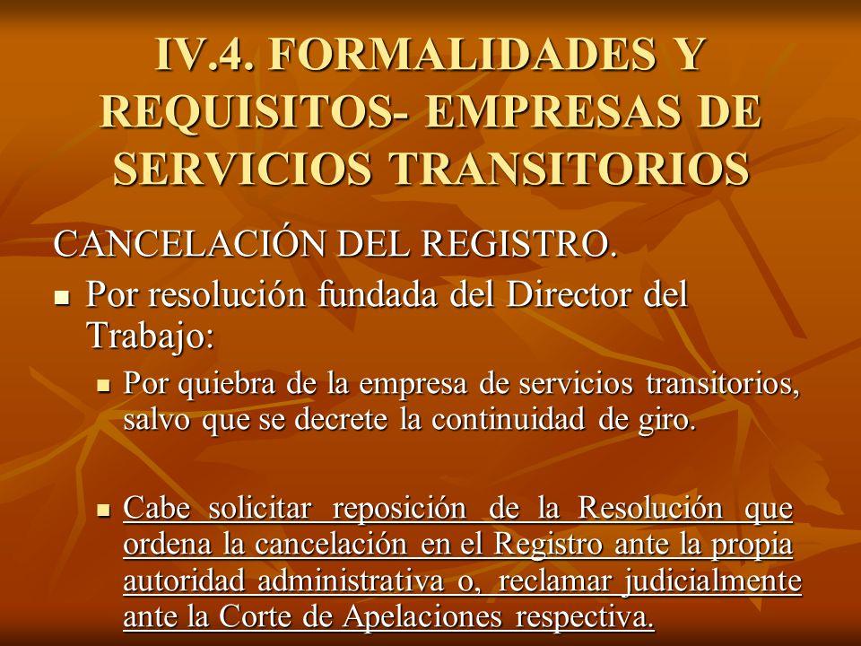 IV.4. FORMALIDADES Y REQUISITOS- EMPRESAS DE SERVICIOS TRANSITORIOS