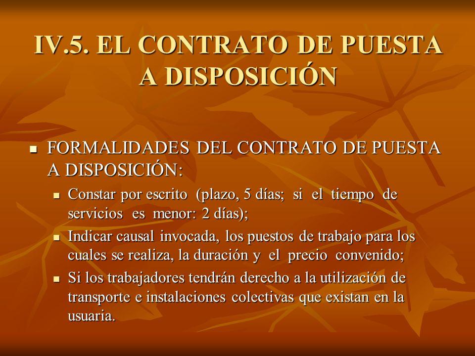 IV.5. EL CONTRATO DE PUESTA A DISPOSICIÓN