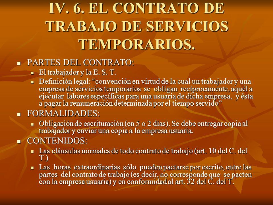IV. 6. EL CONTRATO DE TRABAJO DE SERVICIOS TEMPORARIOS.