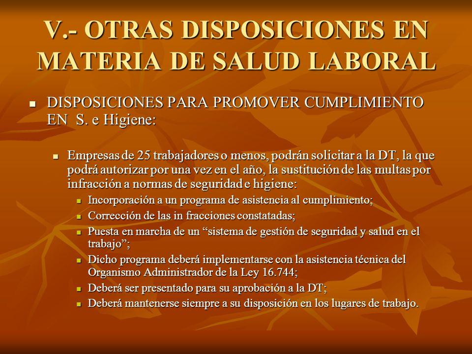 V.- OTRAS DISPOSICIONES EN MATERIA DE SALUD LABORAL