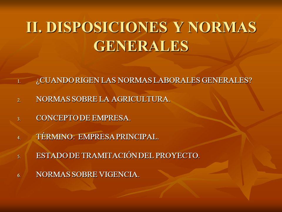 II. DISPOSICIONES Y NORMAS GENERALES
