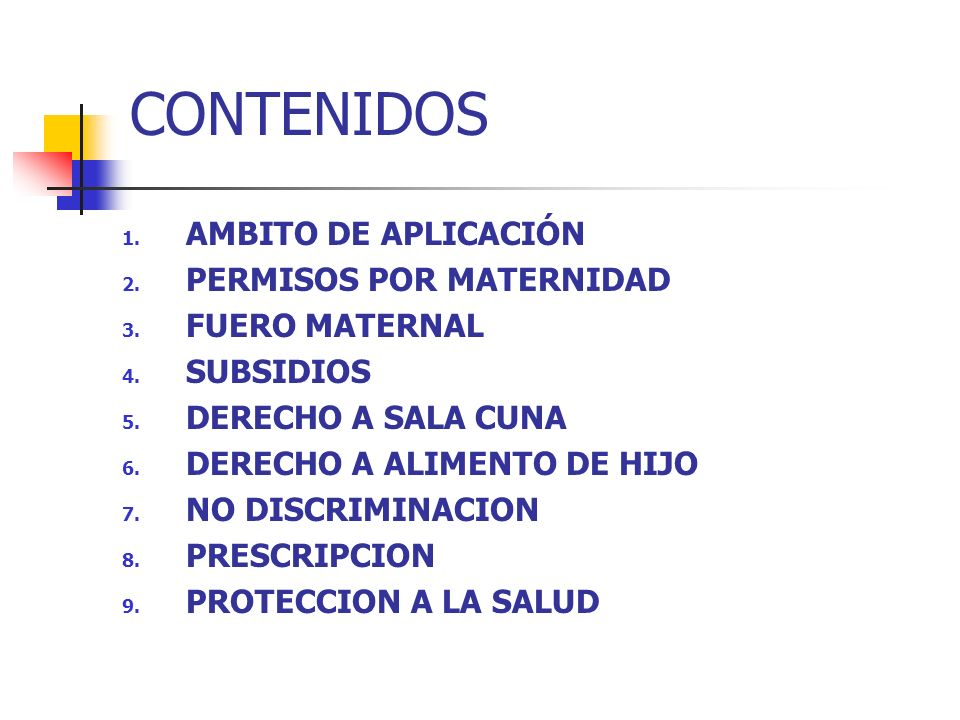 CONTENIDOS AMBITO DE APLICACIÓN PERMISOS POR MATERNIDAD FUERO MATERNAL