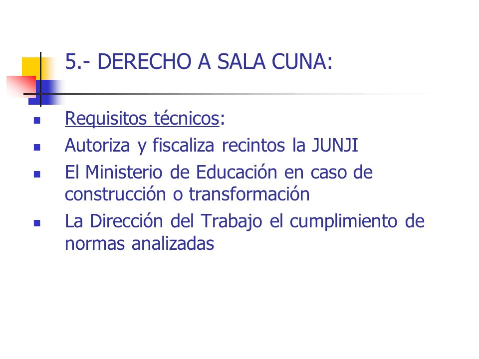 5.- DERECHO A SALA CUNA: Requisitos técnicos: