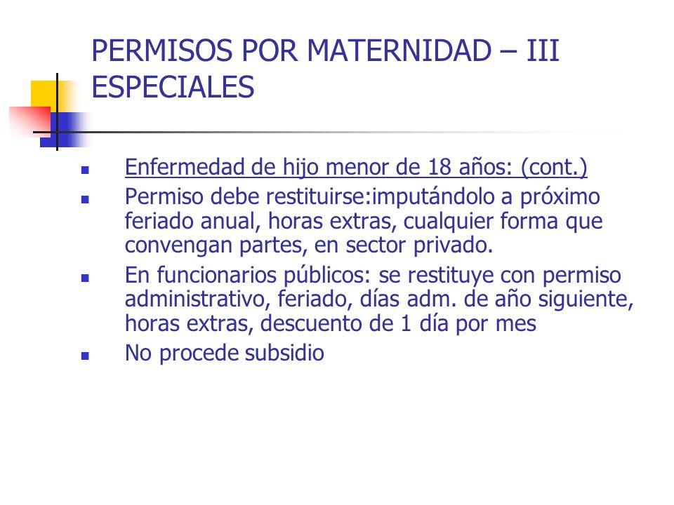 PERMISOS POR MATERNIDAD – III ESPECIALES