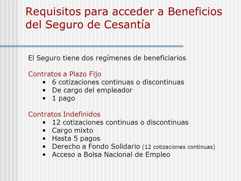 Requisitos para acceder a Beneficios del Seguro de Cesantía