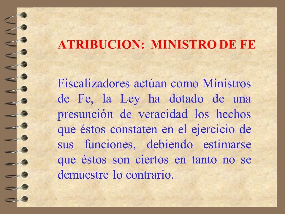 ATRIBUCION: MINISTRO DE FE