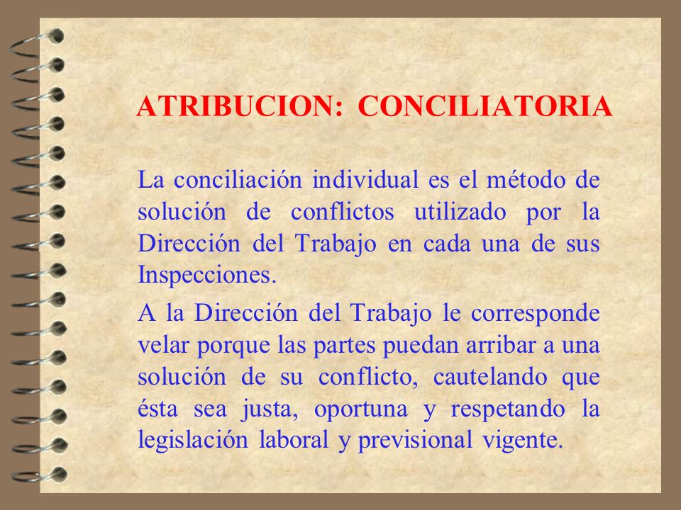 ATRIBUCION: CONCILIATORIA