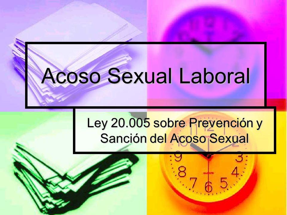Ley 20.005 sobre Prevención y Sanción del Acoso Sexual