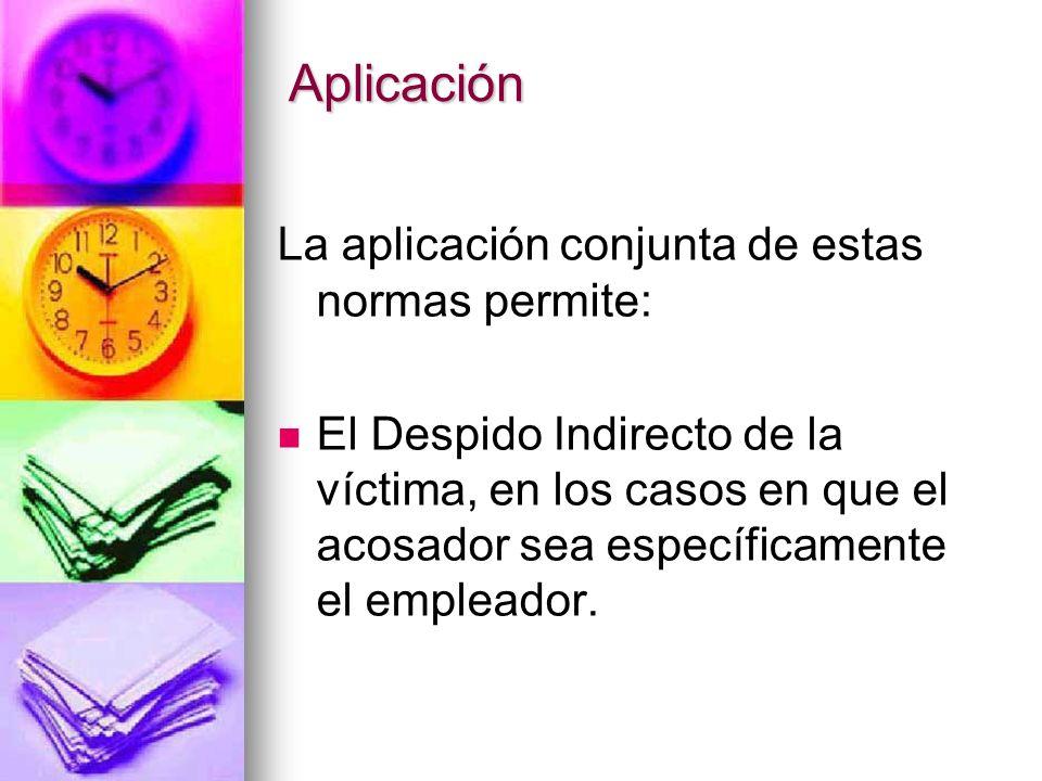 Aplicación La aplicación conjunta de estas normas permite: