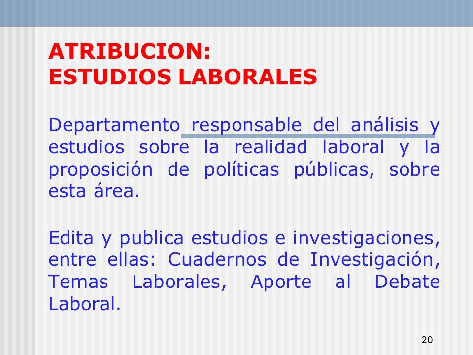 ATRIBUCION: ESTUDIOS LABORALES
