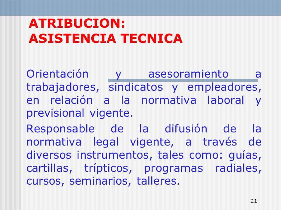ATRIBUCION: ASISTENCIA TECNICA