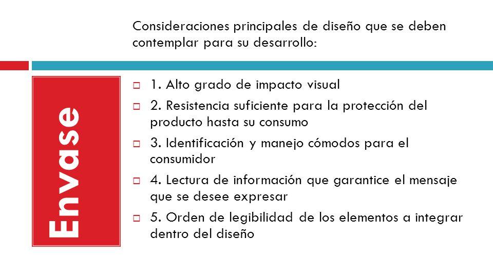 Consideraciones principales de diseño que se deben contemplar para su desarrollo: