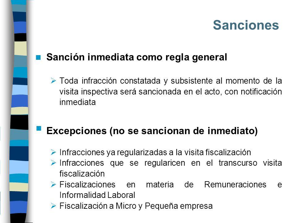 Sanciones Sanción inmediata como regla general