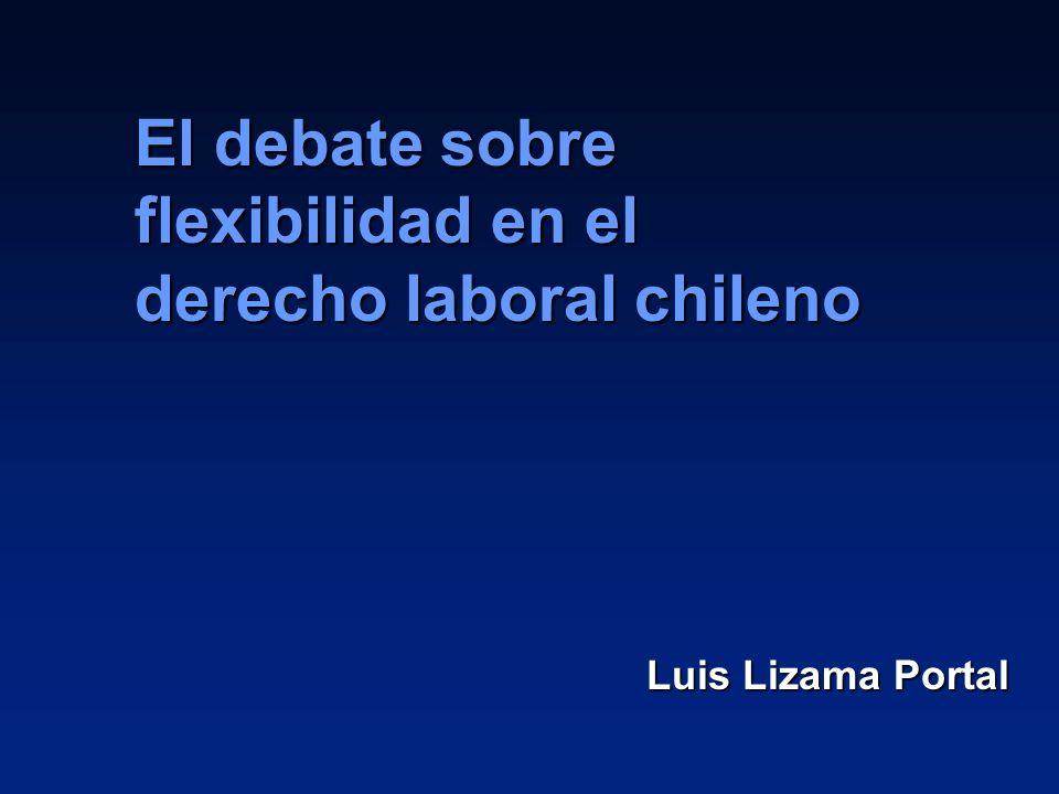 El debate sobre flexibilidad en el derecho laboral chileno
