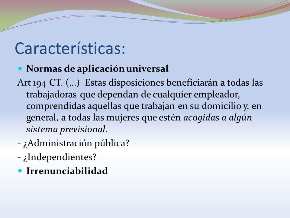 Características: Normas de aplicación universal