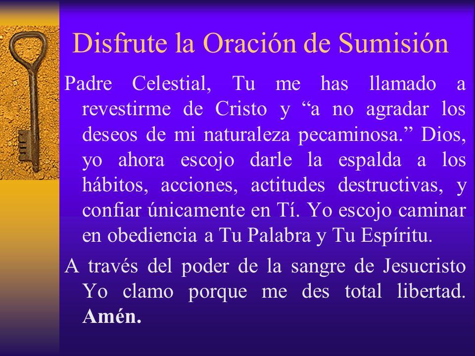 Disfrute la Oración de Sumisión