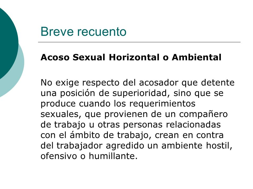 Breve recuento Acoso Sexual Horizontal o Ambiental