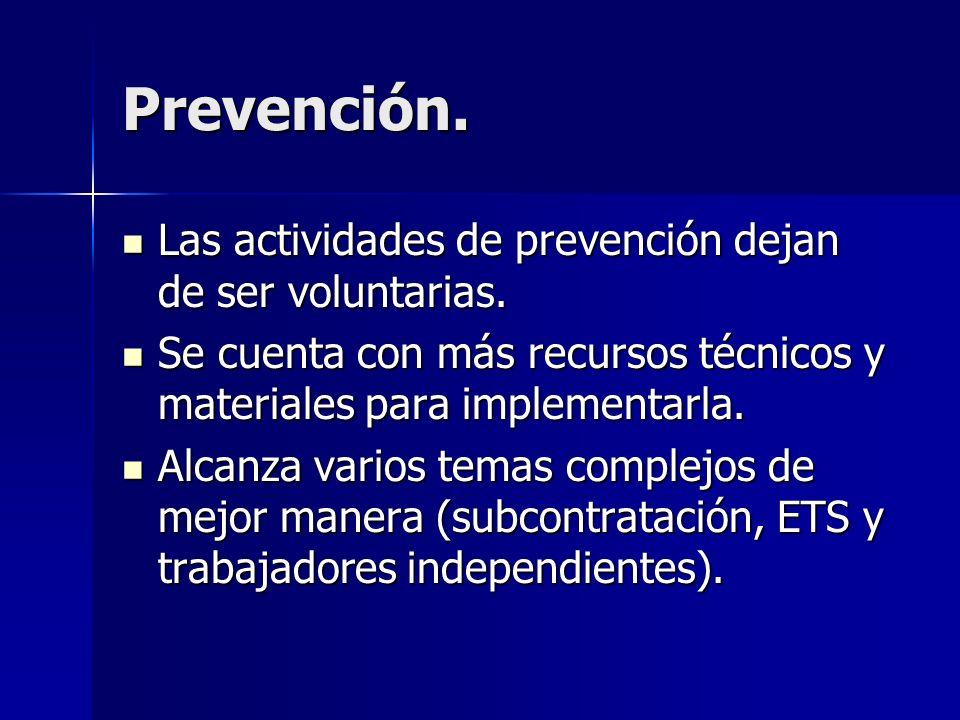 Prevención. Las actividades de prevención dejan de ser voluntarias.