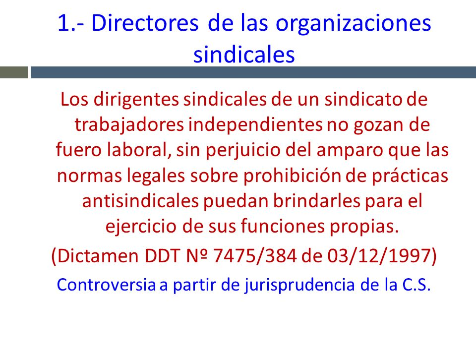 1.- Directores de las organizaciones sindicales