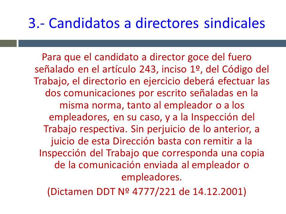 3.- Candidatos a directores sindicales