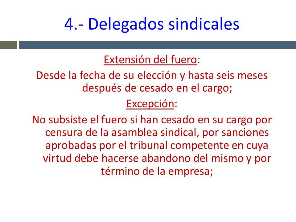 4.- Delegados sindicales