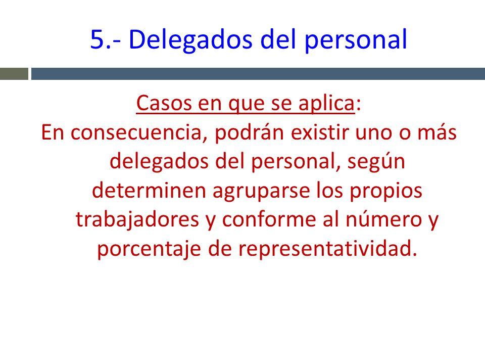 5.- Delegados del personal