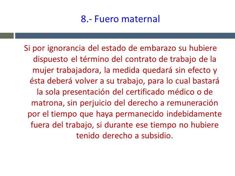 8.- Fuero maternal
