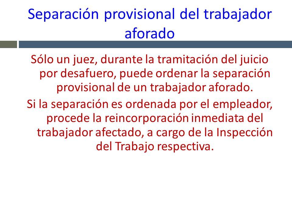 Separación provisional del trabajador aforado