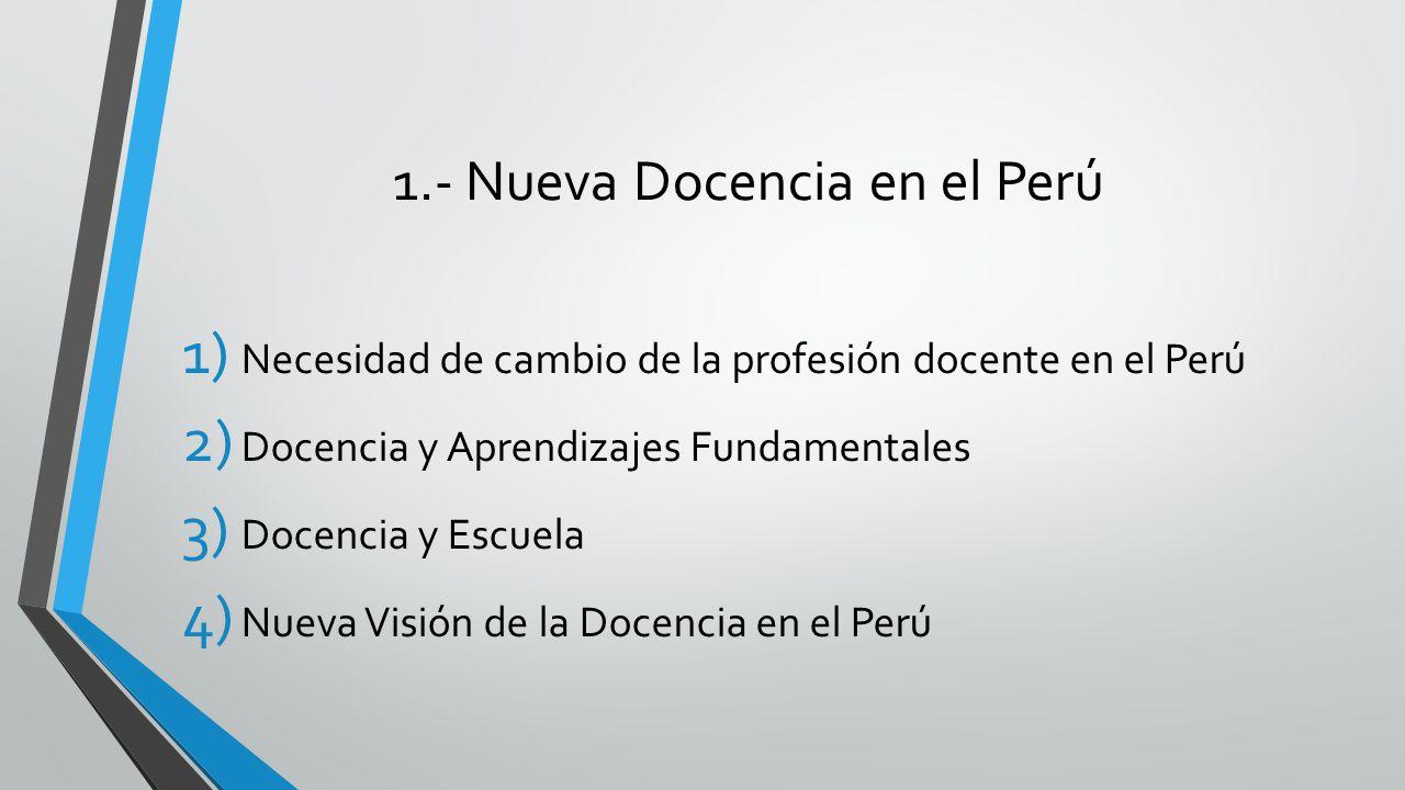 1.- Nueva Docencia en el Perú