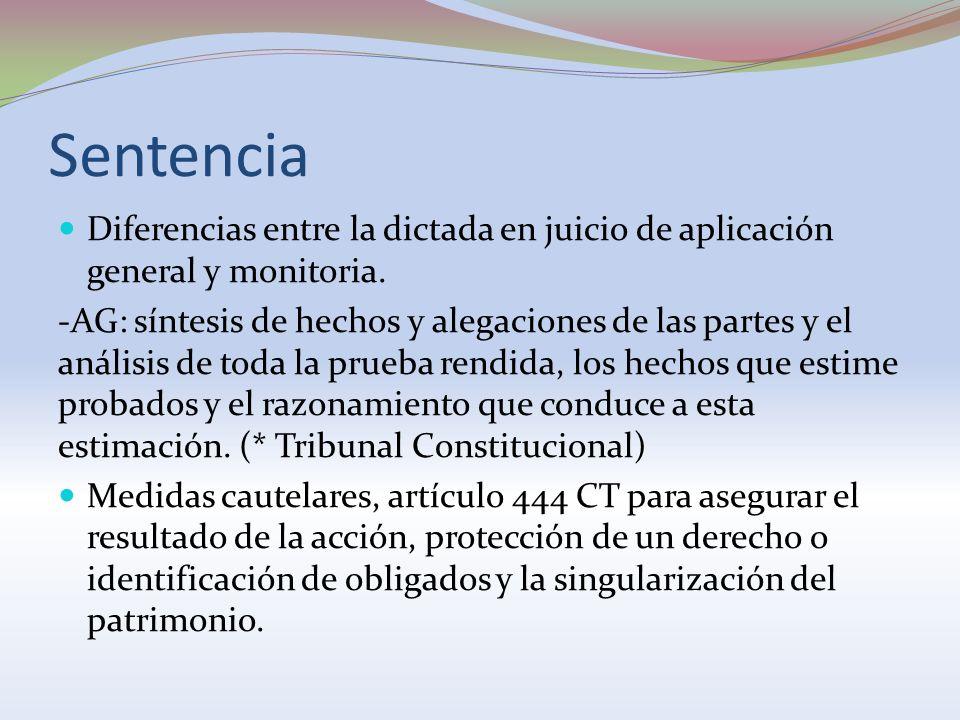 Sentencia Diferencias entre la dictada en juicio de aplicación general y monitoria.