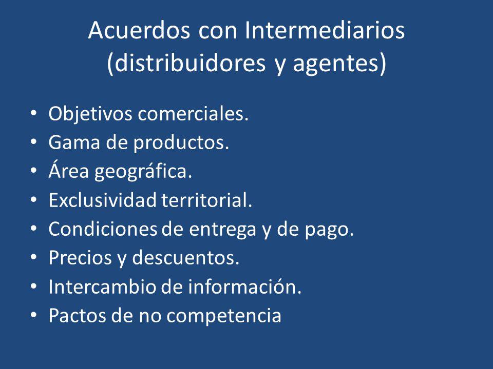 Acuerdos con Intermediarios (distribuidores y agentes)