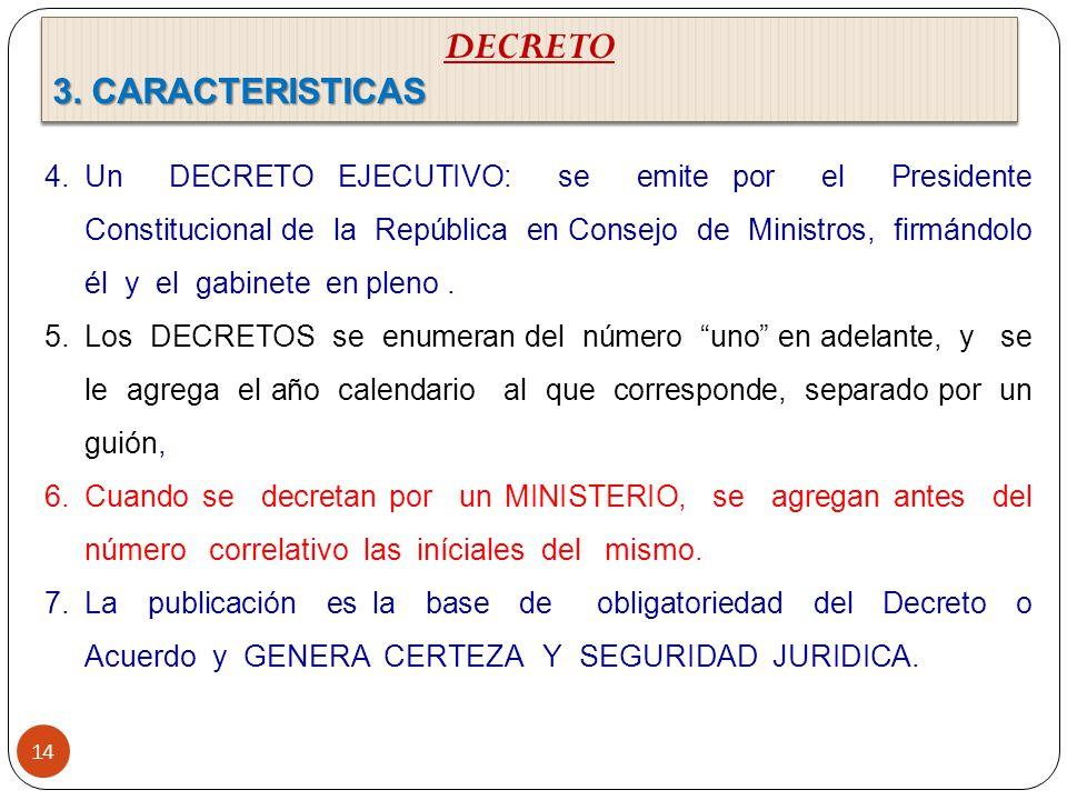 DECRETO 3. CARACTERISTICAS