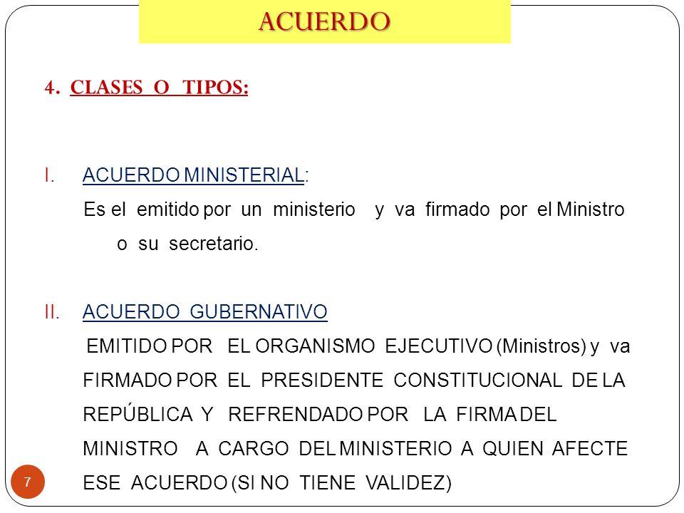ACUERDO 4. CLASES O TIPOS: ACUERDO MINISTERIAL: