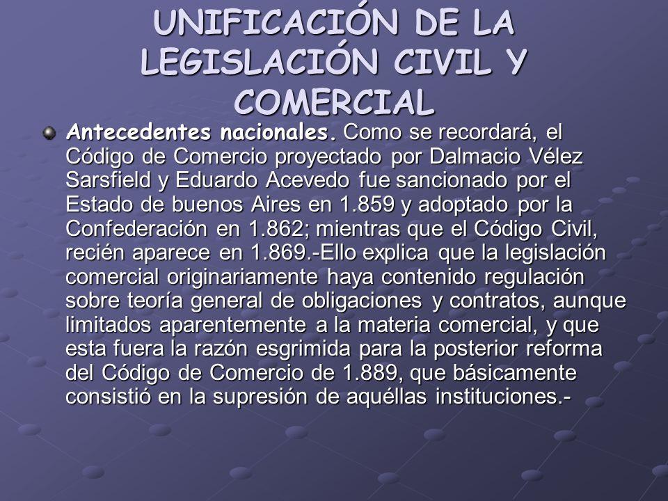 UNIFICACIÓN DE LA LEGISLACIÓN CIVIL Y COMERCIAL