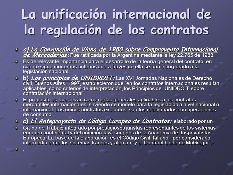 La unificación internacional de la regulación de los contratos
