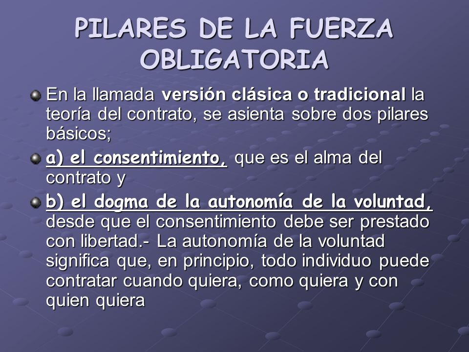 PILARES DE LA FUERZA OBLIGATORIA