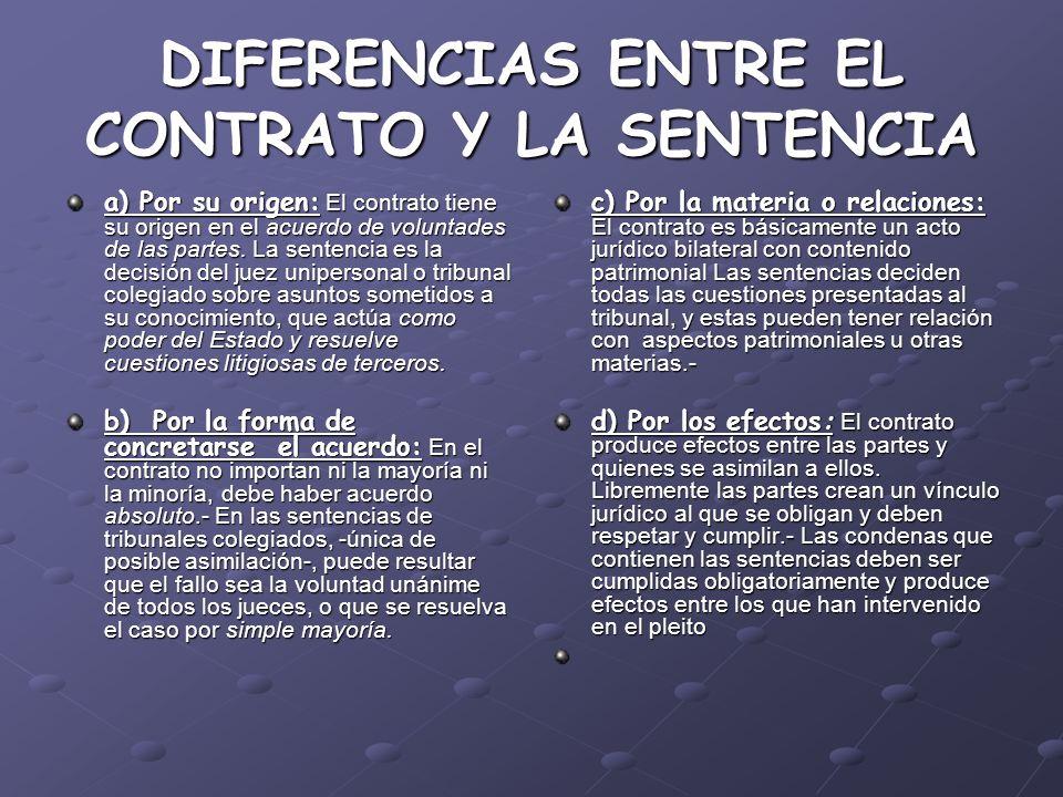 DIFERENCIAS ENTRE EL CONTRATO Y LA SENTENCIA