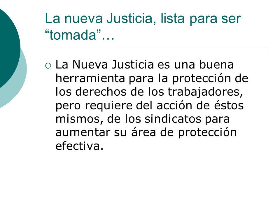 La nueva Justicia, lista para ser tomada …