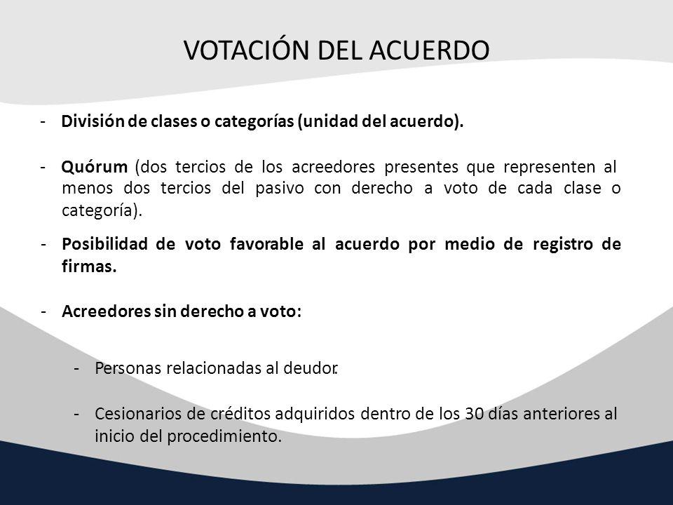 VOTACIÓN DEL ACUERDO División de clases o categorías (unidad del acuerdo).