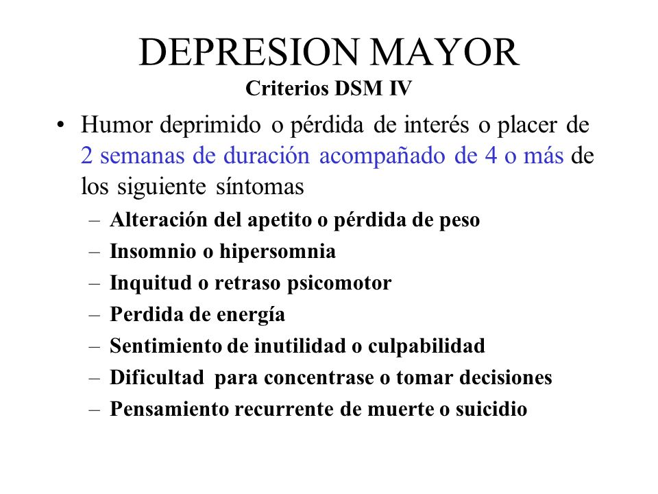 DEPRESION MAYOR Criterios DSM IV