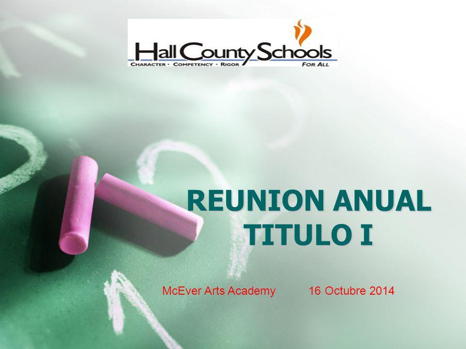 REUNION ANUAL TITULO I McEver Arts Academy 16 Octubre 2014