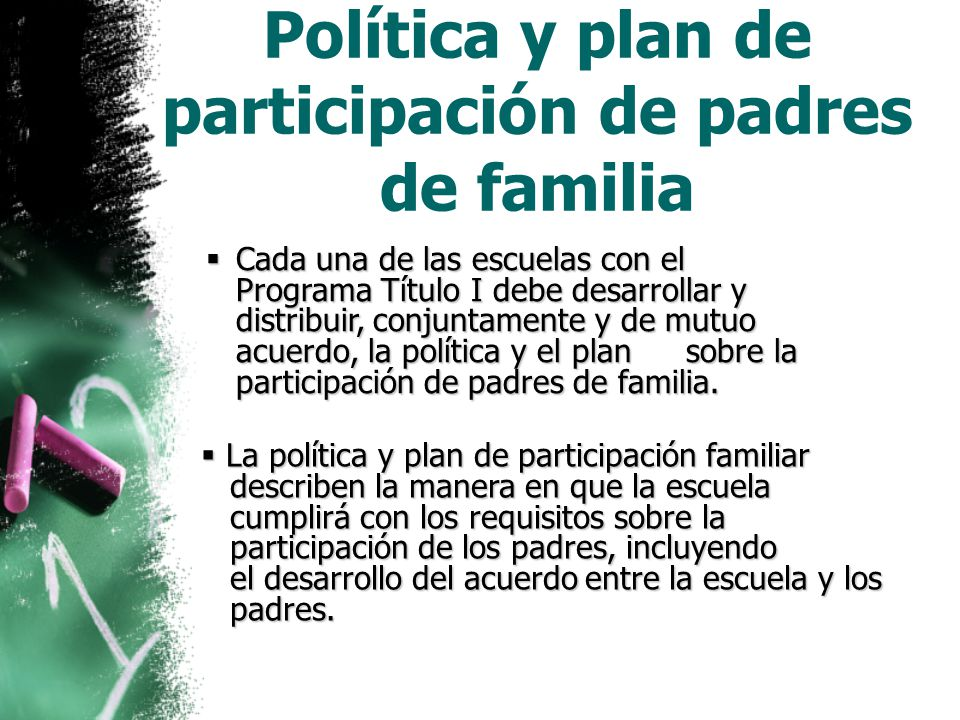 Política y plan de participación de padres de familia