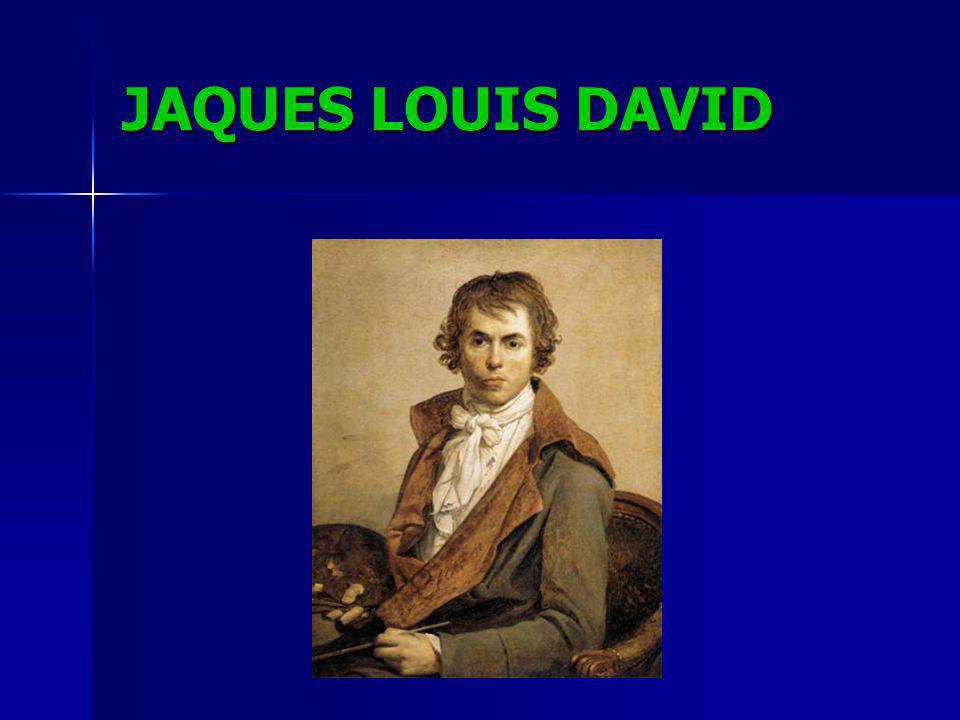 JAQUES LOUIS DAVID