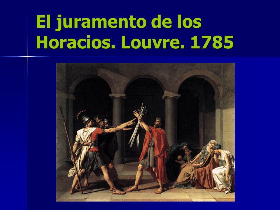 El juramento de los Horacios. Louvre. 1785