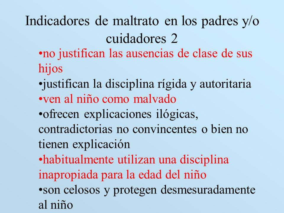 Indicadores de maltrato en los padres y/o cuidadores 2