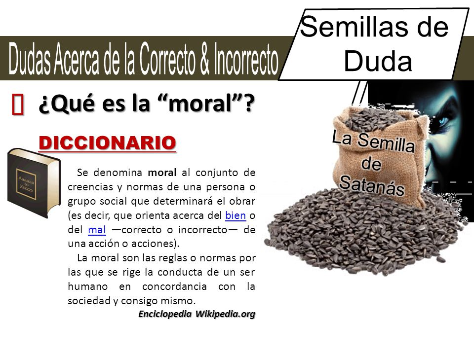 Semillas de Duda ´ ¿Qué es la moral